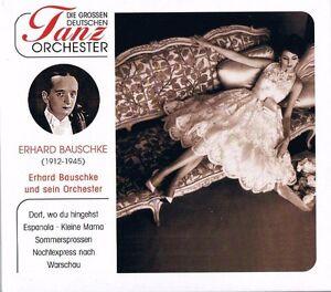 DIE-GROSSEN-DEUTSCHEN-TANZORCHESTER-034-Erhard-Bauschke-amp-sein-Orchester-034-NEU-amp-OVP
