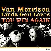 VAN MORRISON & LINDA GAIL LEWIS - YOU WIN AGAIN - CD (FREE UK POST)