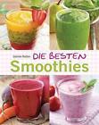 Die besten Smoothies von Gabriele Redden Rosenbaum (2015, Gebundene Ausgabe)