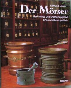 Der-Moerser-Geschichte-u-Erscheinungsbild-eines-Apothekengeraetes-Bronzemoerser