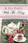 A Tea Party with the King by Elizabeth Foy (Paperback / softback, 2008)