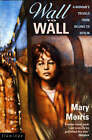 Wall to Wall: From Beijing to Berlin by Rail by Mary Morris (Paperback, 1993)