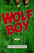 Wolf Boy by Evan Kuhlman (2006, Hardcover)