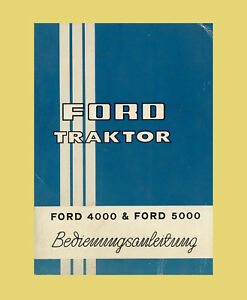 FORD 4000 5000 Betriebsanleitung Schlepper Original 1966 | eBay