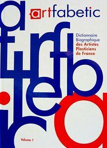 ARTFABETIC, Dictionnaire Biographique des Artistes Plasticiens de France