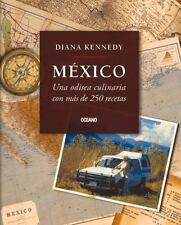 Cocina: México : Una Odisea Culinaria con Más de 250 Recetas by Diana Kennedy...