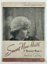 Crochet Your Own Smart New Hats of Dennison Crepe in Fashion Colors, 1936