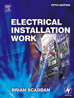 Electrical Installation Work by Brian Scaddan (Paperback, 2005)