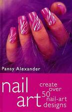 Nail Art, Alexander, Pansy Paperback Book