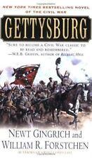 Gettysburg: A Novel of the Civil War Gingrich, Newt, Forstchen, William R. Mass