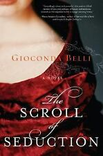 The Scroll of Seduction by Gioconda Belli (2006, Hardcover)