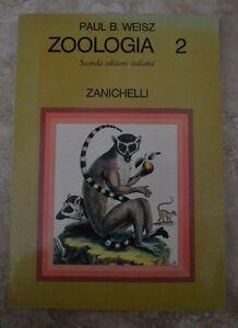PAUL-B-WEISZ-ZOOLOGIA-2-SECONDA-EDIZIONE-ITALIANA-ED-ZANICHELLI-1990-MS