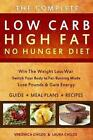 Low Carb High Fat No Hunger Diet: Lose Weight with a Ketogenic Hybrid by Laura Childs, Veronica Childs (Paperback, 2014)