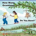 How Many Grandmas Do You Have? 9781467036313 by Linda Cluney Book