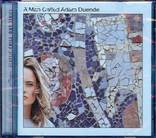 A Man Called Adam - Duende - CD Album, Classic Chill Out Series, 11 tracks