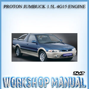 proton jumbuck 1 5l 4g15 engine workshop service repair manual dvd rh ebay com au proton jumbuck manual pdf proton jumbuck repair manual