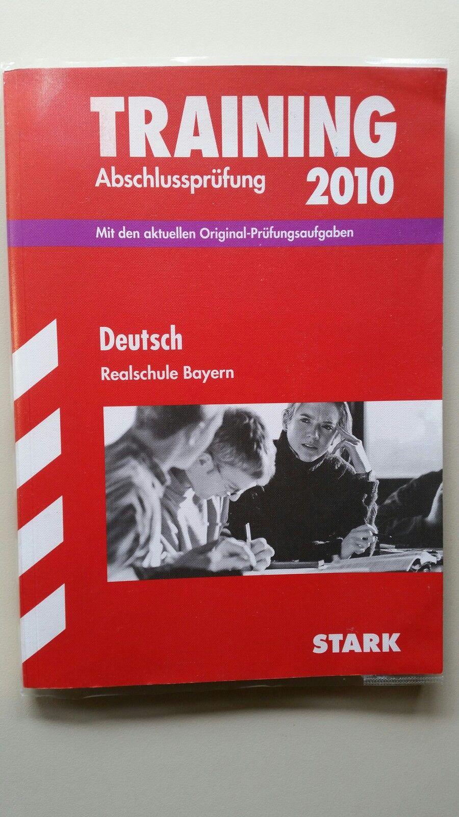 Deutsch Realschule Bayern Training Original - Prüfungsaufgaben m Lösungen 2010