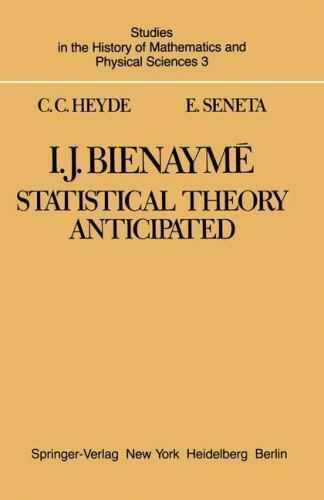 I. J. Bienaymé: Statistical Theory Anticipated (Studies in the History of Mathem