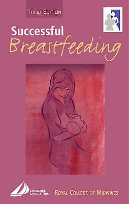 1 of 1 - Successful Breastfeeding, 3e (Royal College of Midwives), RCM, New Book