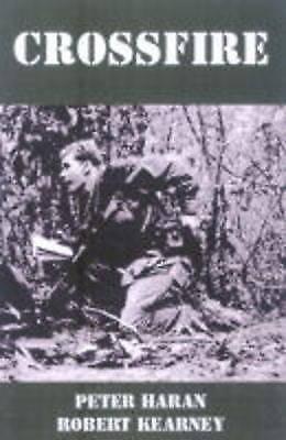 1 of 1 - Crossfire: The Australian Reconnaissance Unit in Vietnam by Robert Kearney,...