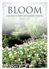 Bloom - A Guide To British Plants : Series 1 (DVD, 2012)