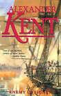 Enemy in Sight: The Richard Bolitho Novels: v.10 by Alexander Kent (Paperback, 1999)