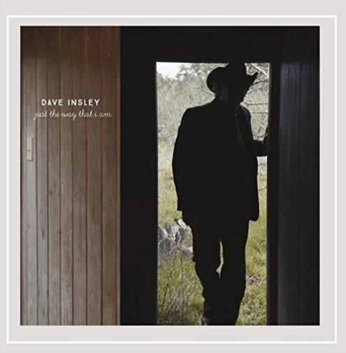 Dave Insley-Just the Way That I Am CD NEUF