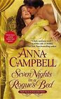 Seven Nights in a Rogue's Bed by Anna Campbell (Paperback / softback)