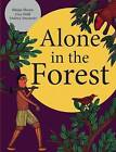 Alone in the Forest by Andrea Anastasio, Dr Gita Wolf (Hardback, 2013)