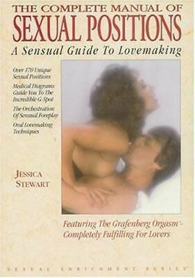 The Complete Manual of Sexual Positions: A Sensual Guide