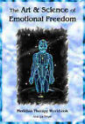 The Art & Science of Emotional Freedom: EFT Manual by Ananga Sivyer (Paperback, 2003)