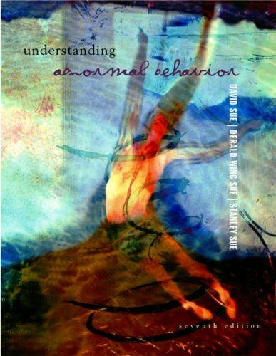 Understanding Abnormal Behaviour (Psychology) By David Sue,etc., Derald Sue, St