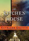 The Kitchen House by Kathleen Grissom (CD-Audio, 2010)