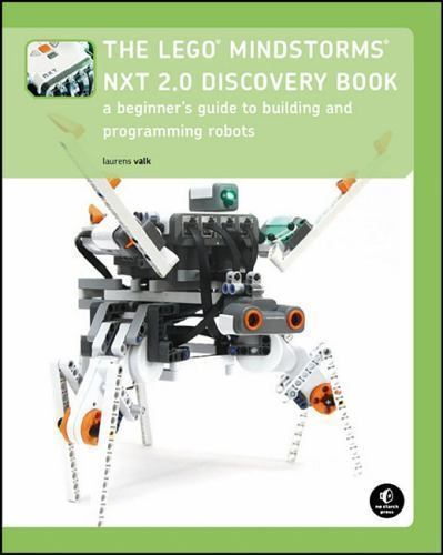 The Lego Mindstorms NXT 2. 0 Discovery Book : A Beginner's