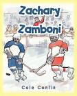 Zachary Zamboni by Cole Conlin (Paperback / softback, 2012)