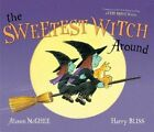 The Sweetest Witch Around by Alison McGhee (Hardback, 2014)