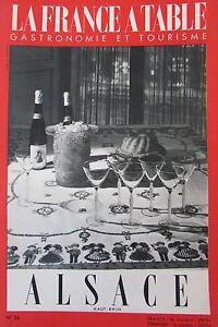 Gastronomia-Turismo-Folklore-Rivista-Francia-Tavolo-1952-N-36-Alsace-Alto-Reno