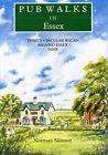 Pub Walks in Essex by Norman Skinner (Paperback, 1993)