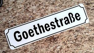 "6/"" x 24/""  Aluminum German Street Sign Replica Goethestrasse"