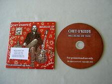 CHET O'KEEFE Because Of You promo CD album