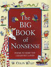 The Big Book of Nonsense: Poems to Make You Laugh Out Loud by Colin West (Hardback, 2001)
