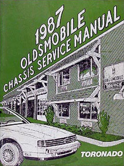 1987 Oldsmobile Toronado And Trofeo Shop Manual 87 Olds Repair Service Oem