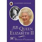 H. M. Queen Elizabeth II: 90th Birthday Celebration by Penguin Books Ltd (Hardback, 2016)