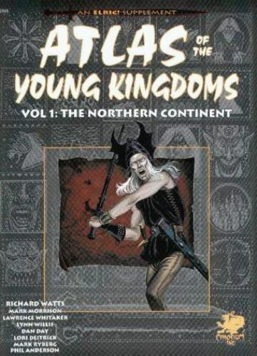 Atlas of the Young Kingdoms : The Northern Continent by Richard Watts
