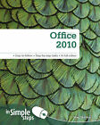 Office 2010 in Simple Steps by Greg Holden (Paperback, 2010)