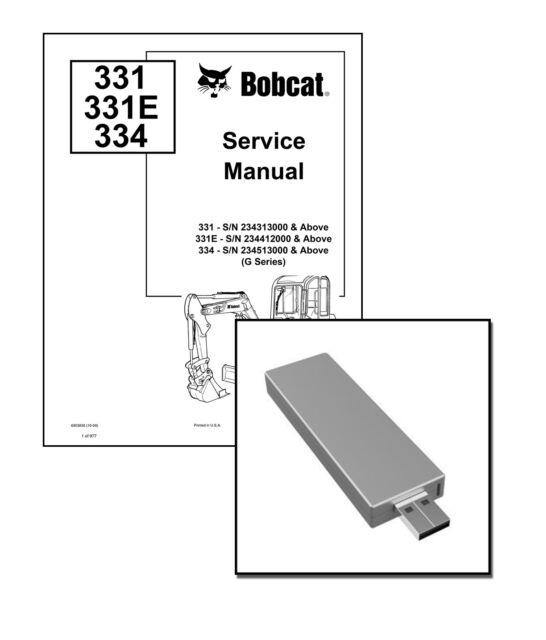 Bobcat 331 331e 334 GSeries Excavator Updated 2009 Edition Repair Service Manual