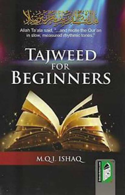 Tajweed for Beginners: How to Pronounce the Quran Correctly