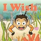 I Wish by Laurise Scipio (Paperback / softback, 2012)