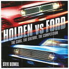 Holden vs Ford: The Cars, the Culture, the Competition by Steve Bedwell (Paperback, 2009)