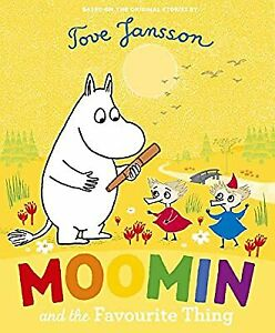 Moomin and the Favourite Thing, Jansson, Tove, Used; Good Book
